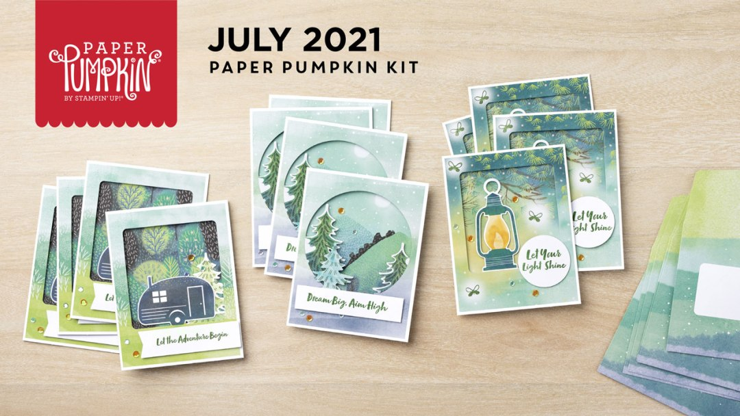 """The July 2021 """"The Adventure Begins"""" Paper Pumpkin Kit.  - Stampin' Up!® - Stamp Your Art Out! www.stampyourartout.com"""