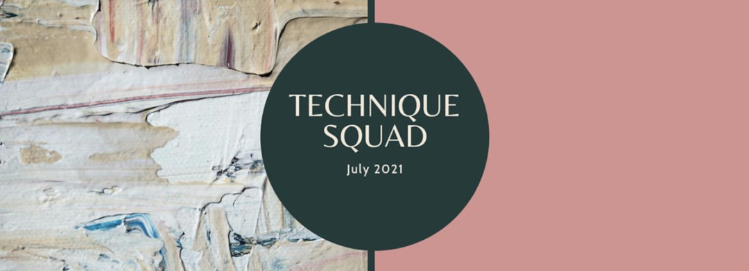 July 2021 Technique Squad Blog Hop - Stampin' Up!® - Stamp Your Art Out! www.stampyourartout.com