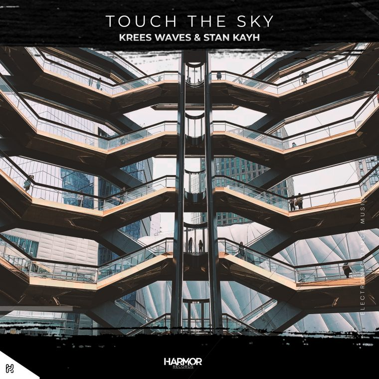 Krees Waves & Stan Kayh - Touch The Sky (Artwork)