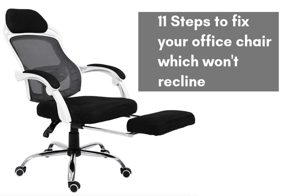 Office Chair Won T Recline How To Fix It Yourself