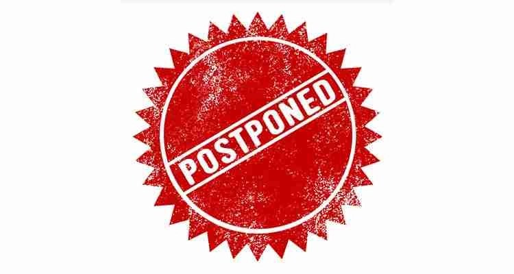 Postponed events