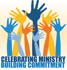 Celebrating Ministry ~ Building Commitment