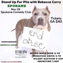SPOKANE Stand Up For Pits happens NOVEMBER 19th!!!!