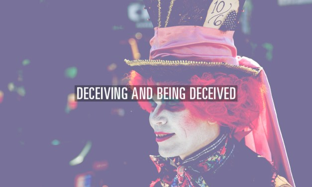 Deceiving and Being Deceived