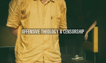 Offensive Theology and Censorship