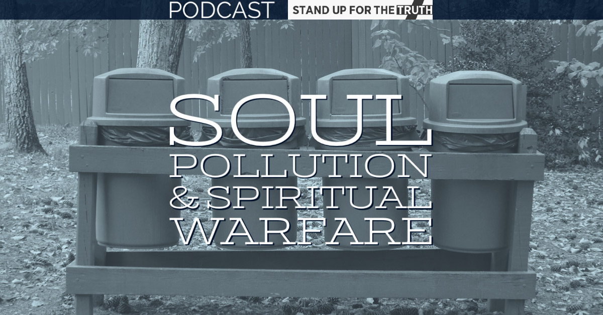 Soul Pollution and Spiritual Warfare