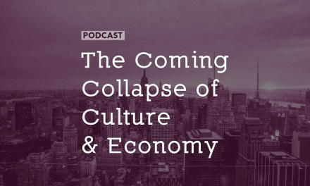 The Coming Collapse of Culture and Economy