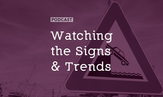 Watching the Signs and Trends