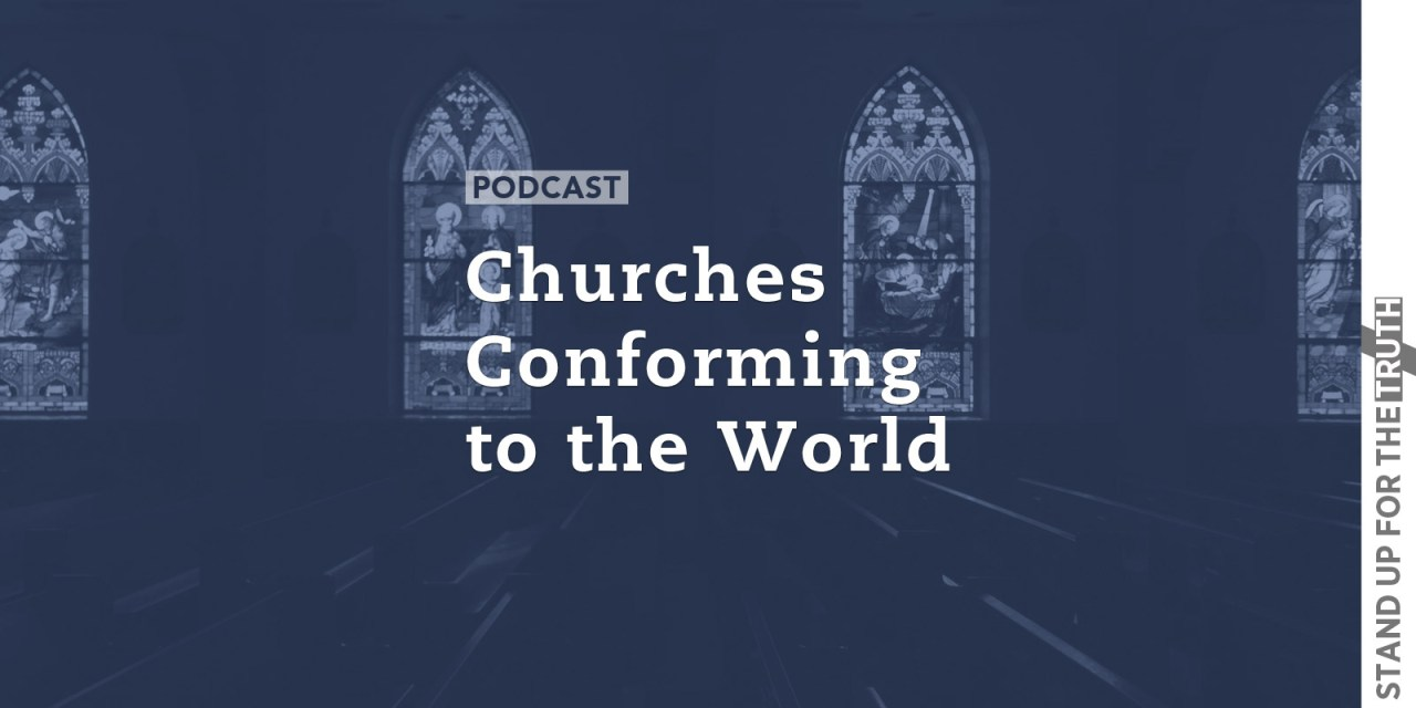 Churches Conforming to the World