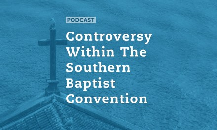 Controversy Within The Southern Baptist Convention