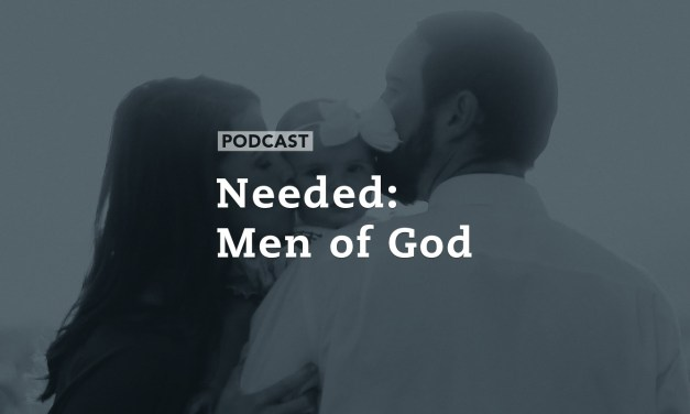 Needed: Men of God