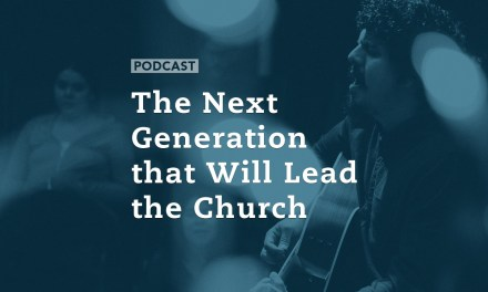 The Next Generation that Will Lead the Church