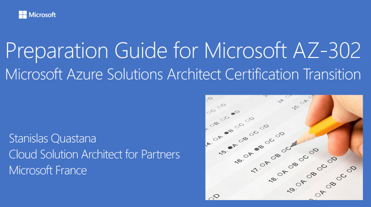Preparation Guide for Microsoft AZ-302 Microsoft Azure Solutions