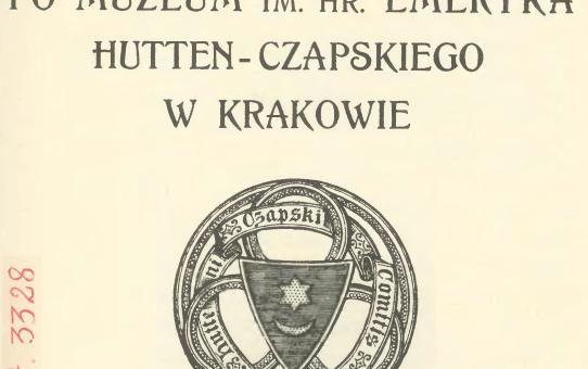 Путеводитель по музею имени графа Эмерика Гуттен-Чапского в Кракове