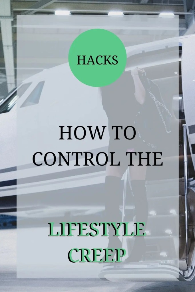 how to control the lifestyle creep