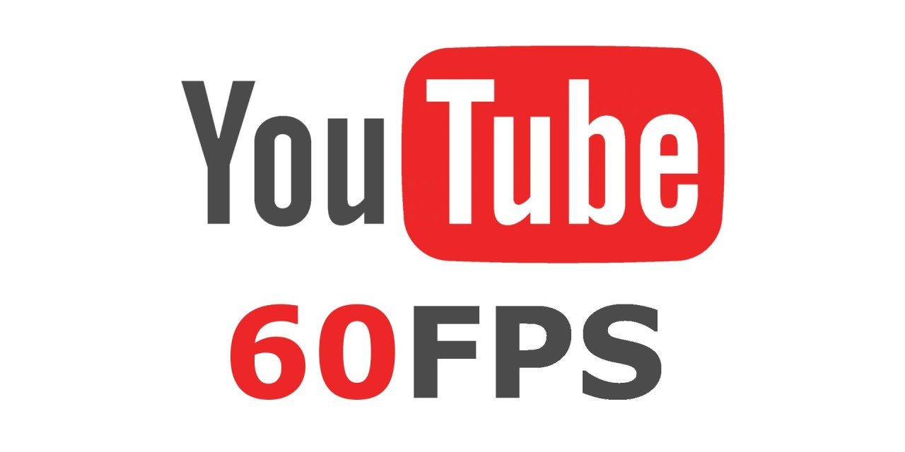 YouTube 60fps now on Android & iOS - Staraxe Gaming and Gadgets