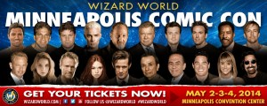 Wizard World Minnapolis Comic Con May 2-4, 2014