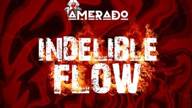 Photo of Amerado – Indelible Flow (Medikal Diss)