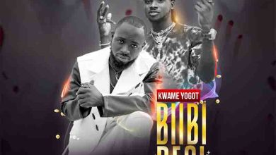 Photo of Kwame Yogot – Biibi Besi ft. Kuami Eugene (Prod. By Poppin Beatz