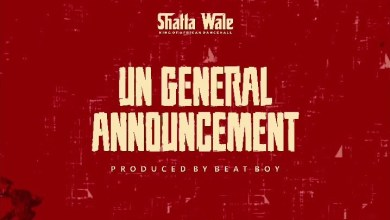 Photo of Shatta Wale – UN General Announcement (Prod. By Beat Boy)