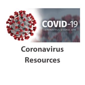 Coronavirus (COVID-19) Resources