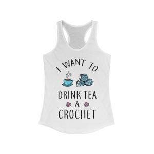 I want to drink tea and crochet tank top