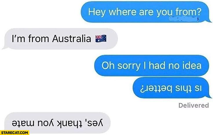 When Everyone Makes Upside Down Jokes About Australia New Zealand