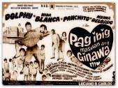 FILMS - 1969 Pag-Ibig, Masdan ang Ginawa Mo