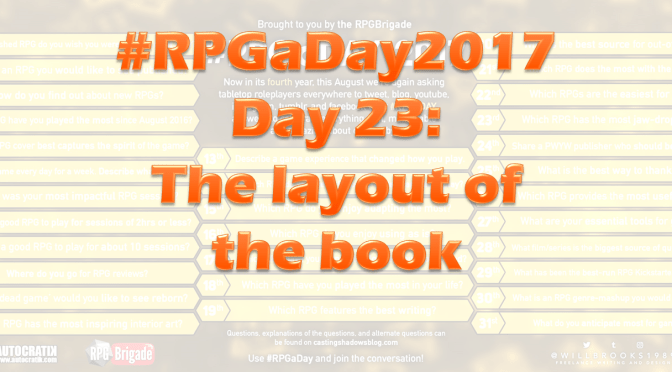 #RPGaDay2017 Day 23: The layout of the book