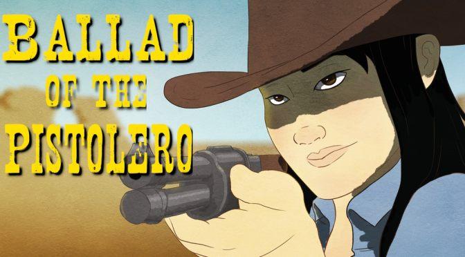 Ballad of the Pistolero