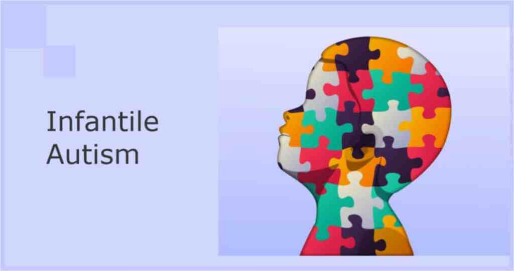 early infantile autism symptoms