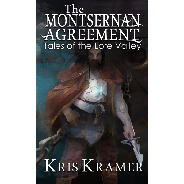 The Montsernan Agreement - Tales of the Lore Valley Book 2