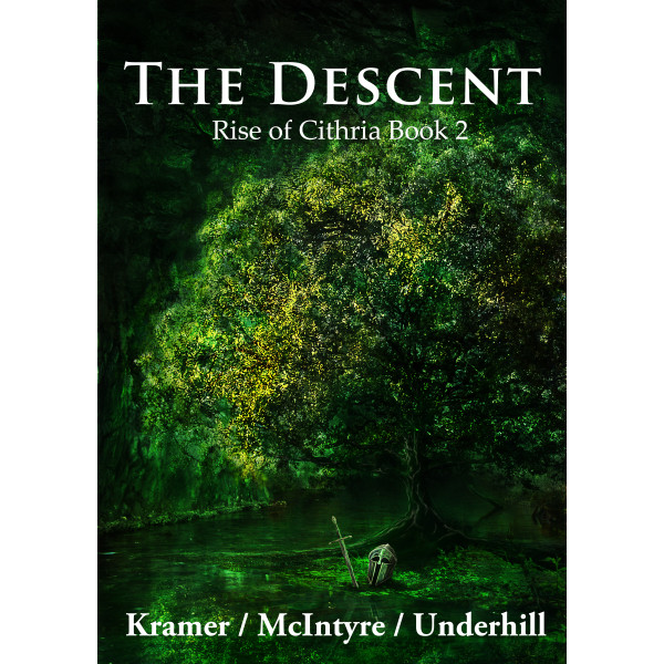 The Descent - Rise of Cithria Book 2