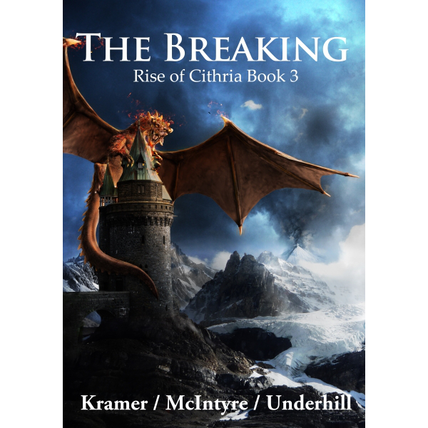 The Breaking - Rise of Cithria Book 3