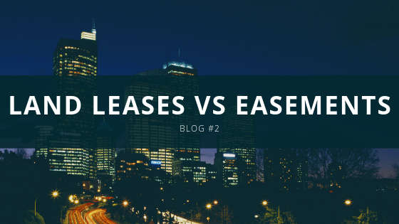 Land leases vs easements for Billboarrds