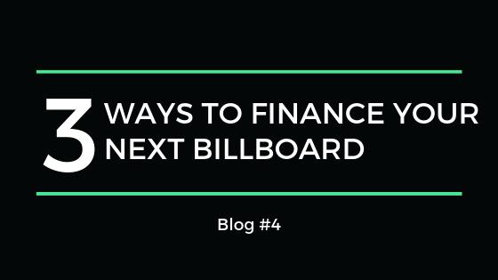 Billboard financing