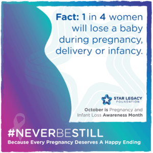 October 15th Pregnancy and Infant Loss Awareness Month 1in4 Graphic
