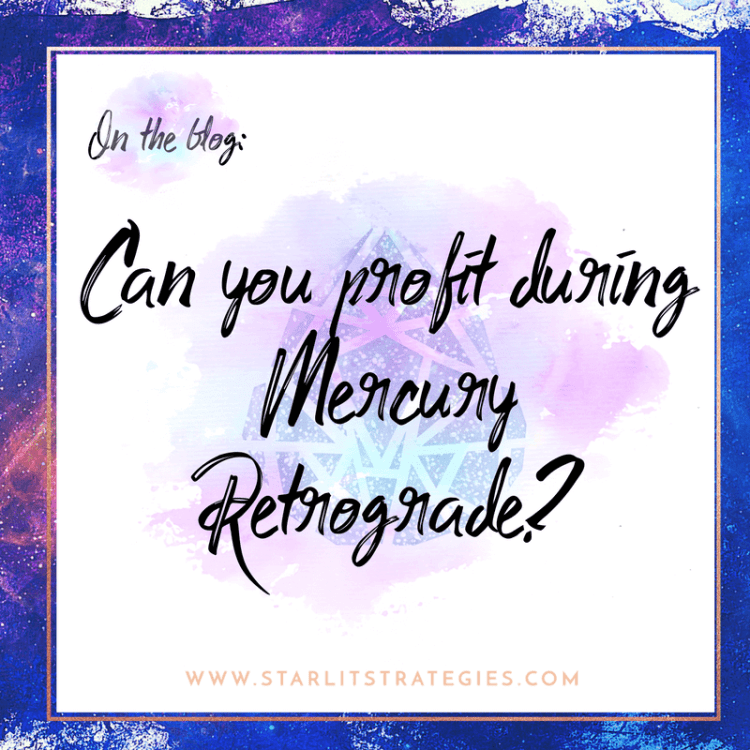 Can your business profit during Mercury Retrograde?