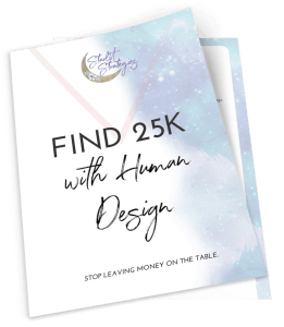 Find 25K in your business with Human Design