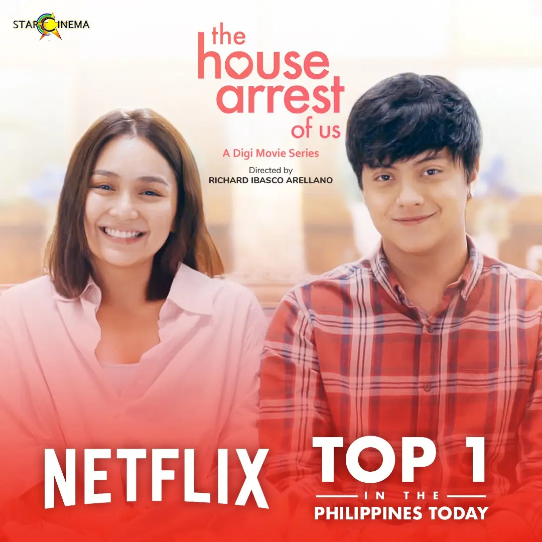 KathNiel's 'The House Arrest of Us' is No. 1 on Netflix PH ...