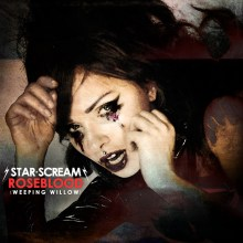 Star Scream - Roseblood (Weeping Willow)