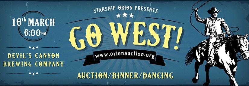 """Orion """"Go West"""" Auction!"""