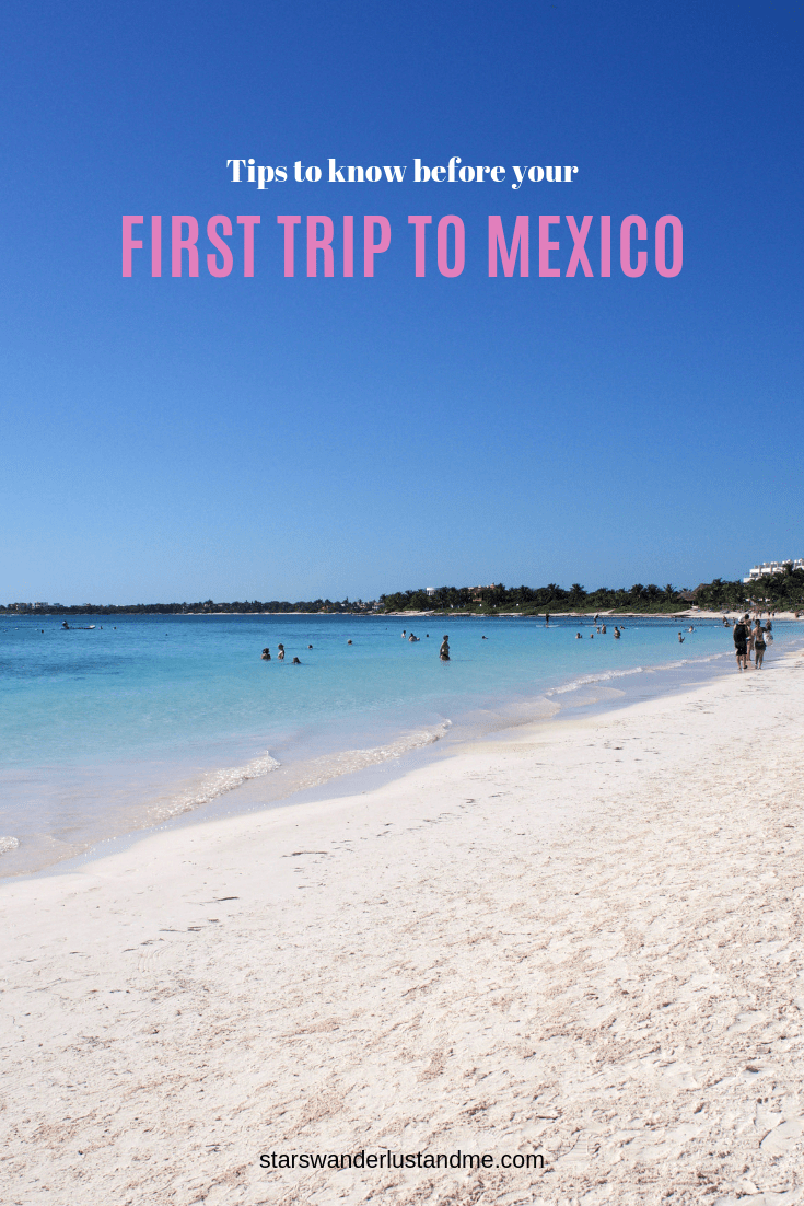 Tips to know before your first trip to Mexico