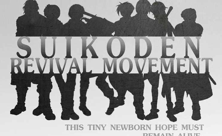 Spotlight: Meet the Suikoden Revival Movement