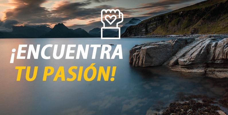 Cómo encontrar tu pasión
