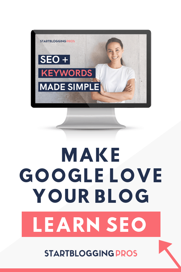 Make Google LOVE your blog! SEO course, free SEO course, SEO training, how to do keyword research, starting a blog, blogging tips, blog tips, #SEO search engine optimization training, startbloggingpros.com