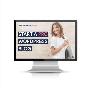How to start a blog free blogging course learn wordpress blogging startbloggingpros.com