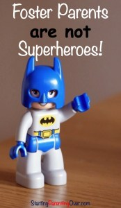 Do you think foster parents are superheroes or Mother Teresa? Surprise! Foster parents are ordinary people.