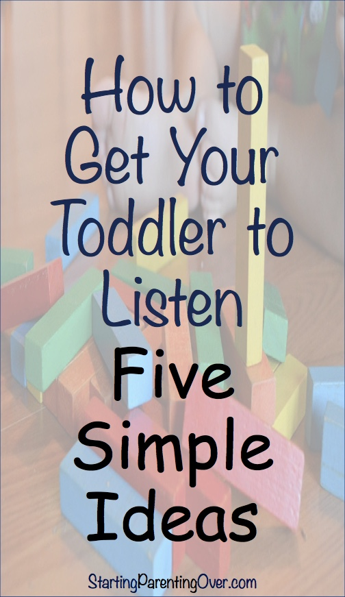 Parenting toddlers is a struggle. It seems no matter what you try, you just can't figure out how to get your toddler to listen. Try out these ten simple tips!