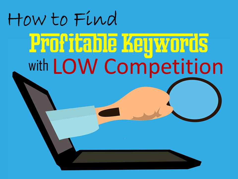 profitable keywords with low competition